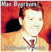Cowpuncher's Cantata by Max Bygraves