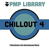 Chillout, Vol. 4 (Foreground and Background Music) di Various Artists