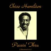 Passin' Thru (Remastered 2015) by Chico Hamilton