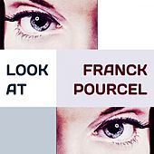 Look at von Franck Pourcel