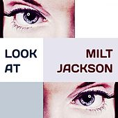 Look at by Milt Jackson