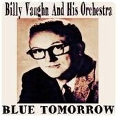 Blue Tomorrow by Billy Vaughn