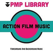 Action Film Music (Foreground and Background Music) di Various Artists