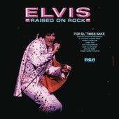 Raised on Rock von Elvis Presley