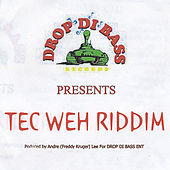 Tec Weh Riddim de Various Artists