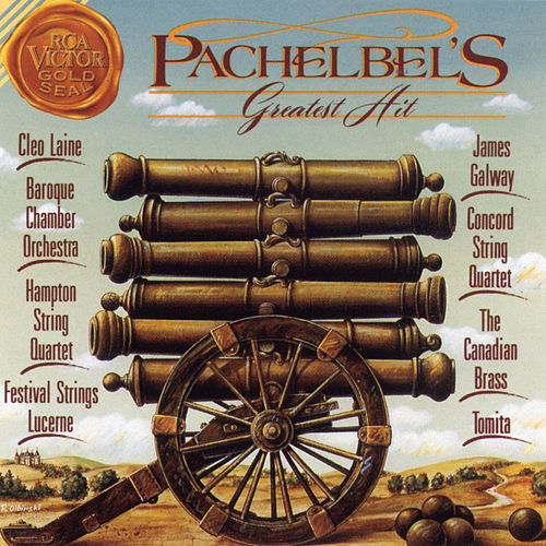 Pachelbel's Greatest Hit: Canon In D by Various Artists