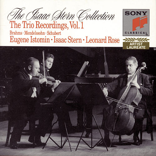The Isaac Stern Collection: The Istomin/Stern/Rose Trio Recordings by Eugene Istomin