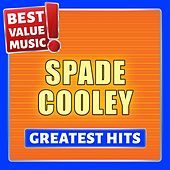 Spade Cooley - Greatest Hits (Best Value Music) von Spade Cooley