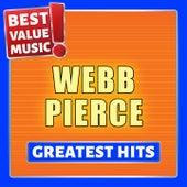 Webb Pierce - Greatest Hits (Best Value Music) by Webb Pierce