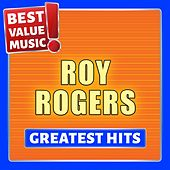 Roy Rogers - Greatest Hits (Best Value Music) de Roy Rogers