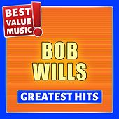 Bob Wills - Greatest Hits (Best Value Music) de Bob Wills & His Texas Playboys