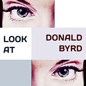 Look at by Donald Byrd