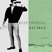 Keep Looking von Ray Price
