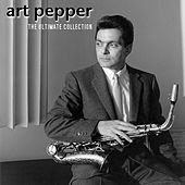 The Essential Collection by Art Pepper