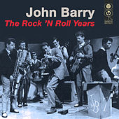 The Rock N Roll Years von John Barry