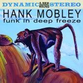 Funk In Deep Freeze von Hank Mobley