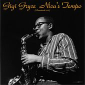 Nica's Tempo (Remastered 2015) von Gigi Gryce