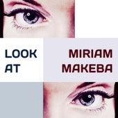 Look at de Miriam Makeba