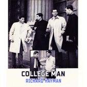 College Man by Richard Hayman
