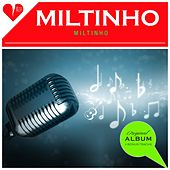 Miltinho (Original Album Plus Bonus Tracks 1961) by Miltinho