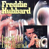 Back To Birdland by Freddie Hubbard
