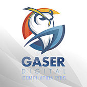 Gaser Digital Compilation 2015 von Various Artists