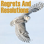 Regrets And Resolutions by Various Artists