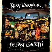 Belfast Confetti by Ricky Warwick