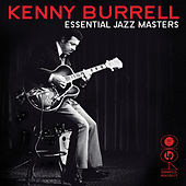 Essential Masters von Kenny Burrell