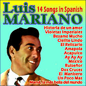 14 Songs in Spanish von Luis Mariano
