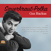 Sauerkraut-Polka by Gus Backus