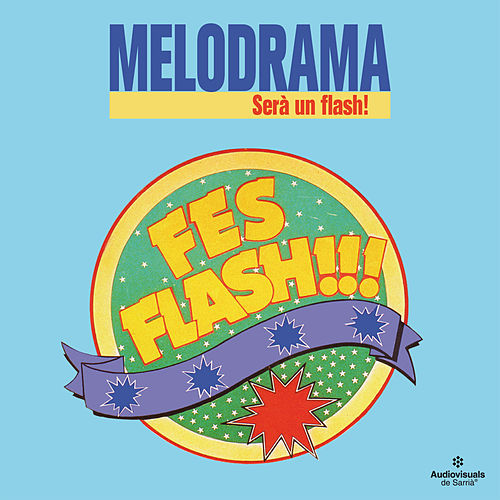 Serà Un Flash von MeloDrama
