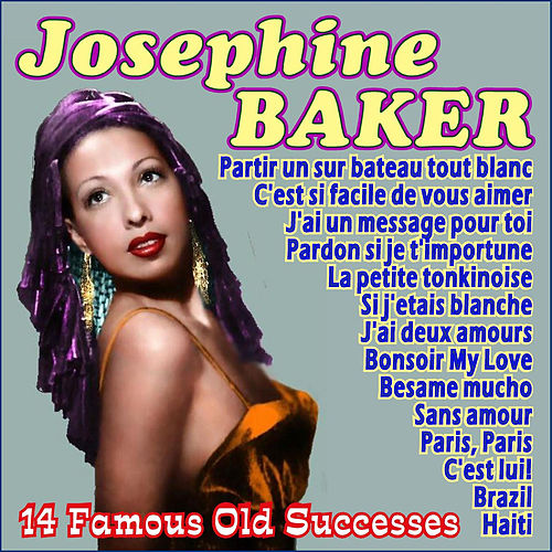 14 Famous Old Successes by Josephine Baker