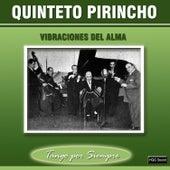 Vibraciones del Alma de Quinteto Pirincho