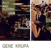 Rich And Rugged de Gene Krupa