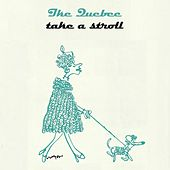 Take A Stroll by Ike Quebec