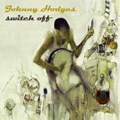 Switch Off von Johnny Hodges