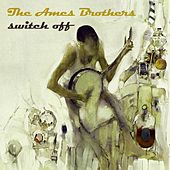 Switch Off de The Ames Brothers