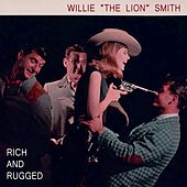 Rich And Rugged by Willie