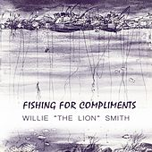 Fishing For Compliments by Willie