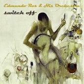 Switch Off by Edmundo Ros