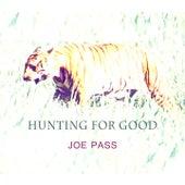 Hunting For Good van Joe Pass