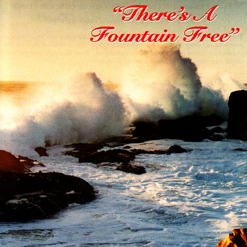There's a Fountain Free by Dallas Christian Adult Concert Choir
