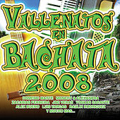 Vallenatos en Bachata 2008 by Various Artists