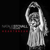 Heartbreak by Natalie Stovall and The Drive