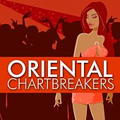 Oriental Chartbreakers by Various Artists