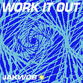 Work It Out by Jakwob