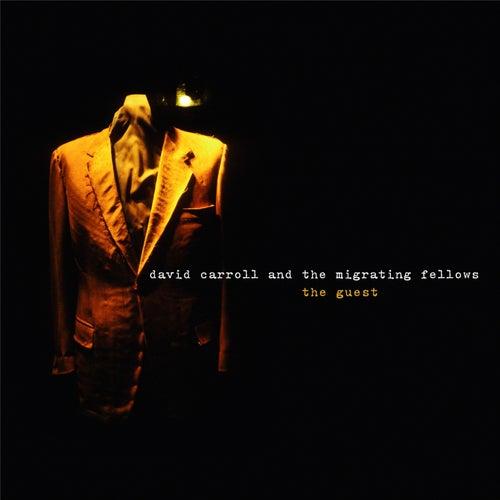 The Guest (remastered bonus tracks edition) by David Carroll