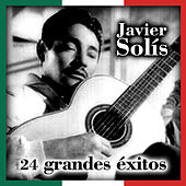 24 Grandes Éxitos by Javier Solis