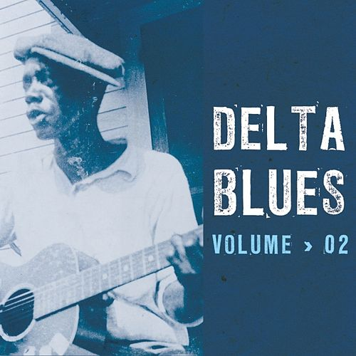 Delta Blues by Various Artists